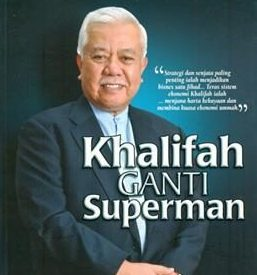 (BOOK REVIEW) Khalifah GANTI Superman – Tan Sri Ali Hashim