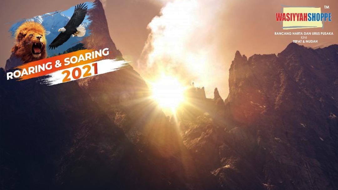Roaring & Soaring Tahun 2021 – Mulakan Semangat Baru