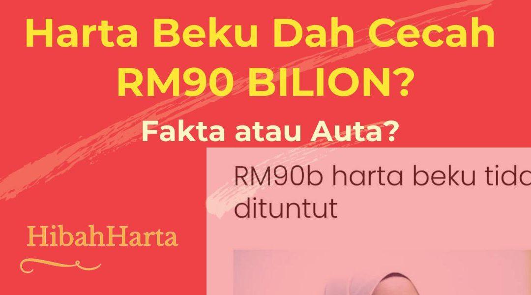 Betulkah Harta Beku Dah Mencecah RM90 bilion di Malaysia?